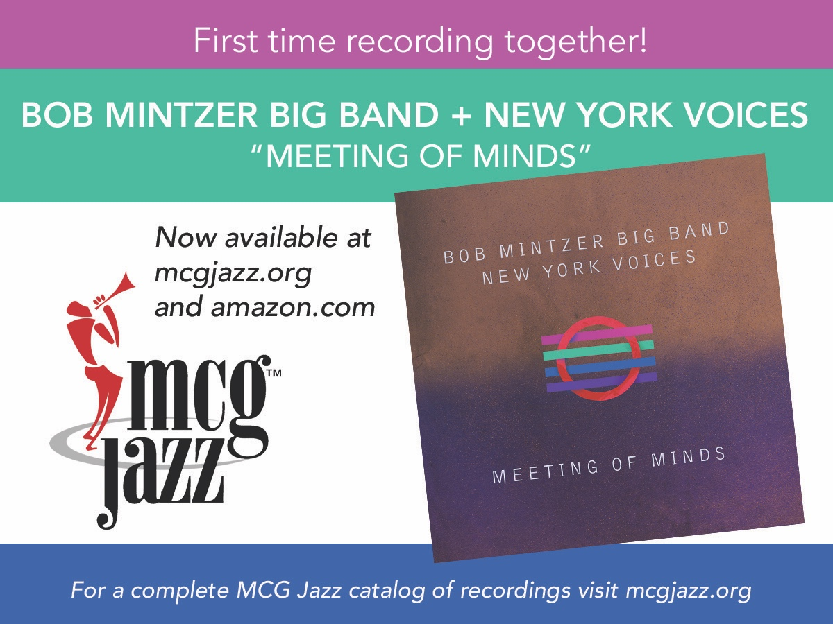 MCG Jazz - Bob Mintzer Big Band - New York Voices