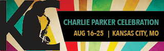 5th Annual Charlie Parker Celebration: 10 Days of Jazz from August 16-25, 2018