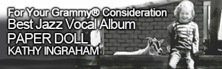 For Your Grammy Consideration Paper Doll Jazz Vocal Album Kathy Ingraham