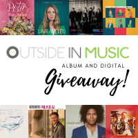 Outside In Music CD and Digital Album Giveaway!